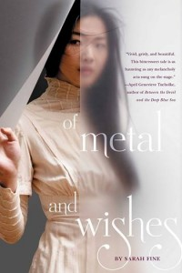 REVIEW:  Of Metal and Wishes by Sarah Fine