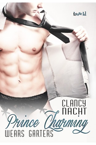 REVIEW:  Prince Charming Wears Garters by Clancy Nacht