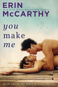 REVIEW:  You Make Me (Blurred Lines, Book 1) by Erin McCarthy