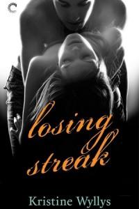 Losing Streak (The Lane #2) by Kristine Wyllys