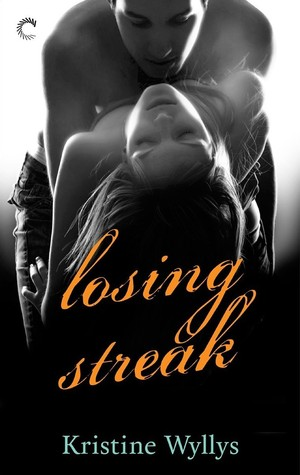 REVIEW:  Losing Streak (The Lane #2) by Kristine Wyllys