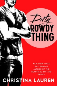 REVIEW:  Dirty Rowdy Thing by Christina Lauren