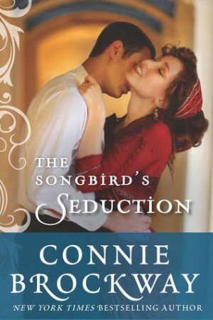 REVIEW:  Songbird's Seduction by Connie Brockway