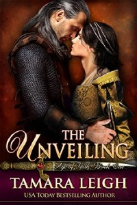 The Unveiling: Book One (Age of Faith 1) by Tamara Leigh