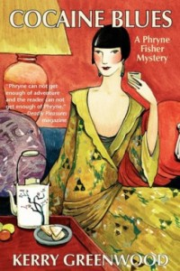Cocaine Blues: Phryne Fisher #1 by Kerry Greenwood.