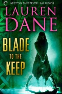 Blade to the Keep by Lauren Dane.