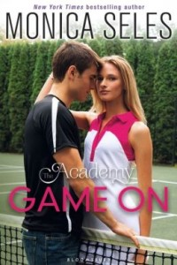 Game On (The Academy Series #1) by Monica Seles