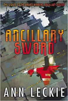 REVIEW:  Ancillary Sword by Ann Leckie