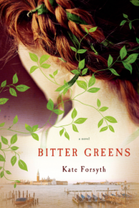 REVIEW:  Bitter Greens by Kate Forsyth