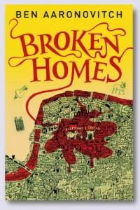REVIEW:  Broken Homes by Ben Aaronovitch