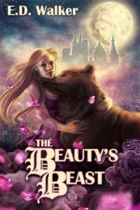 The Beauty's Beast by E.D. Walker