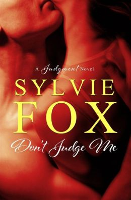 REVIEW:  Don't Judge Me by Sylvie Fox