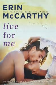 REVIEW:  Live For Me (Blurred Lines, Book 2) by Erin McCarthy