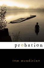 REVIEW:  Probation by Tom Mendicino