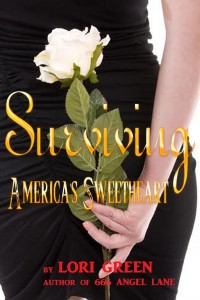 REVIEW:  Surviving America's Sweetheart by Lori Green