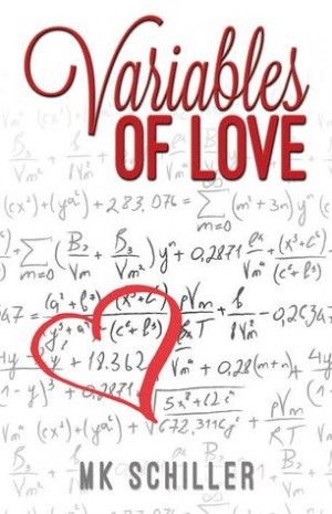 REVIEW:  Variables of Love by M.K. Schiller