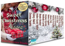 Sweet Christmas Kisses: Fourteen Sweet Christmas Romances