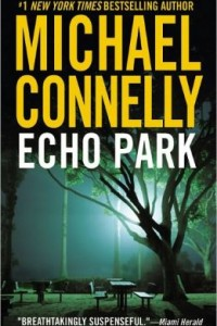 Echo Park (Harry Bosch Series #12) by Michael Connelly