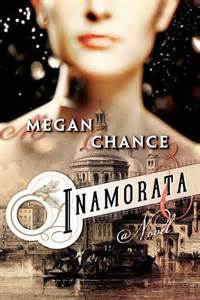 REVIEW:  Inamorata by Megan Chance