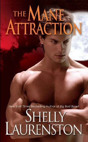 The Mane Attraction (Pride)  by Shelly Laurenston