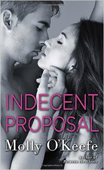REVIEW:  Indecent Proposal by Molly O'Keefe