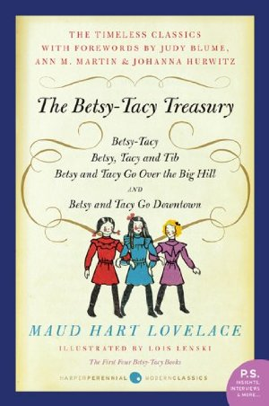 Betsy-Tacy Treasury  by Maud Hart Lovelace