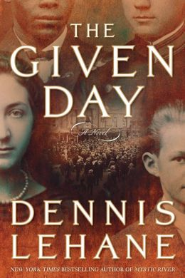 Given Day by Dennis Lehane