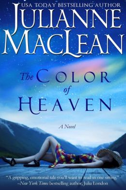 The Color of Heaven (The Color of Heaven Series, #1)  by Julianne MacLean
