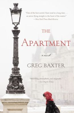 The Apartment: A Novel by Greg Baxter
