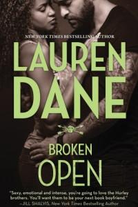 REVIEW:  Broken Open (The Hurley Brothers, Book 2) by Lauren Dane