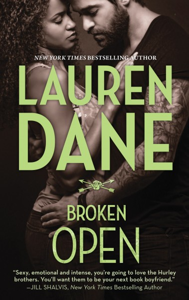 REVIEW:  Broken Open (The Hurley Brothers, Book 2) by Lauren Dane