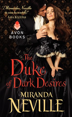 JOINT REVIEW: The Duke of Dark Desires by Miranda Neville