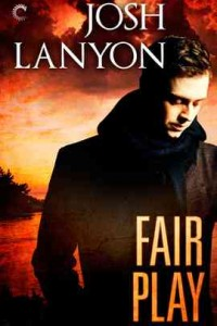 REVIEW:  Fair Play by Josh Lanyon