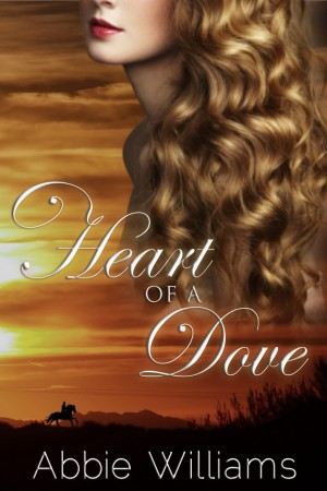 REVIEW and GIVEAWAY:  Heart of a Dove by Abbie Williams