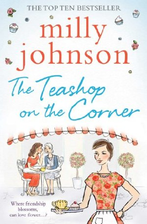 REVIEW:  The Teashop on the Corner by Milly Johnson