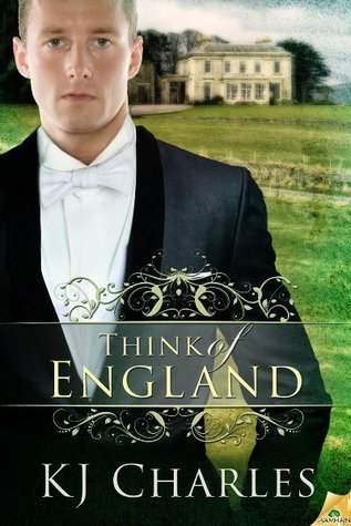 REVIEW:  Think of England by K.J. Charles