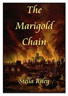 REVIEW:  The Marigold Chain by Stella Riley