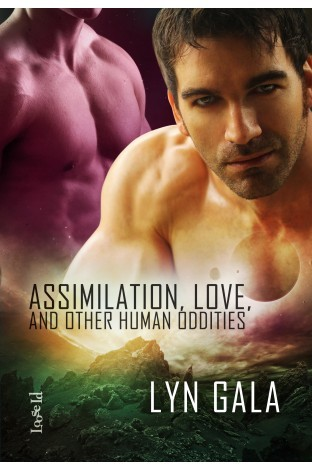 REVIEW:  Assimilation, Love and Other Human Oddities by Lyn Gala