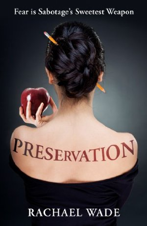 Preservation (Preservation, #1)  by Rachael Wade