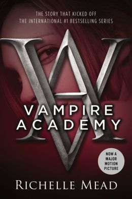 Vampire Academy (Vampire Academy Series #1) by Richelle Mead