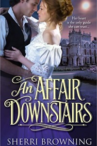 REVIEW:  An Affair Downstairs by Sherri Browning