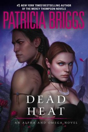 REVIEW:  Dead Heat by Patricia Briggs