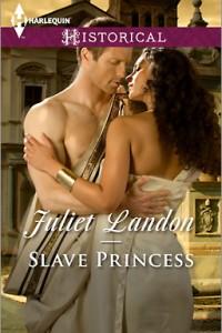 REVIEW:  Slave Princess by Juliet Landon