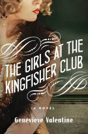 REVIEW:  The Girls at the Kingfisher Club by Genevieve Valentine