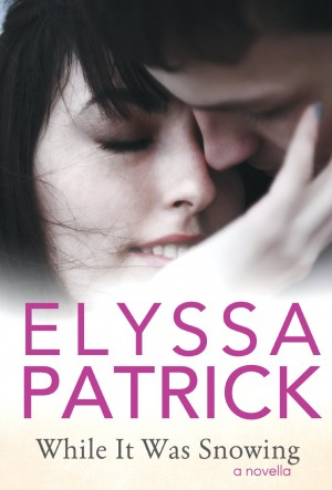 REVIEW:  While It Was Snowing by Elyssa Patrick
