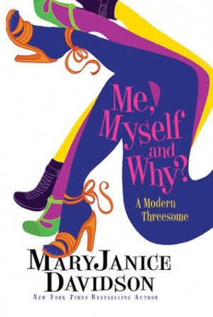 REVIEW:  Me, Myself and Why by MaryJanice Davidson