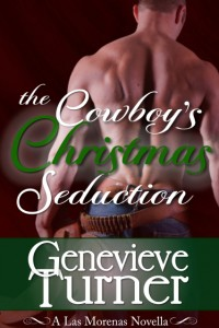 REVIEW:  The Cowboy's Christmas Seduction by Genevieve Turner