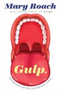 REVIEW:  Gulp by Mary Roach