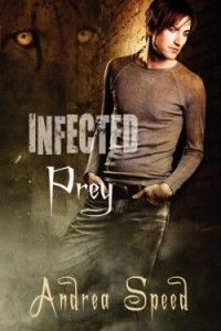 REVIEW:  Infected: Prey by Andrea Speed