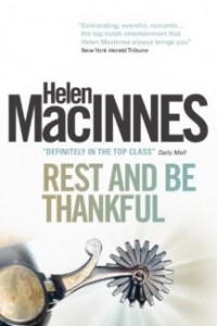 REVIEW:  Rest and Be Thankful by Helen MacInnes